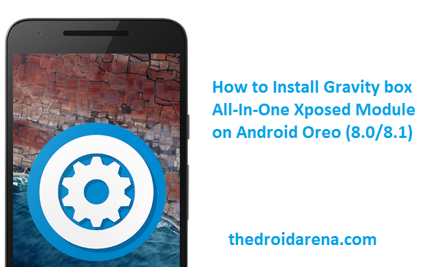 Install GravityBox for Android Oreo