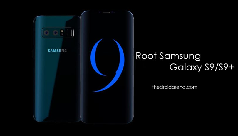 Root Samsung Galaxy S9 & S9 Plus and Install TWRP Recovery